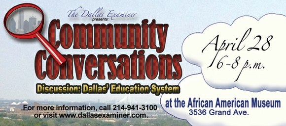 The Dallas Examiner will host Monday Night Community Conversations on the last Monday of each month. It's not a forum. ...