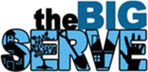 The BIG SERVE Change the World is a community-wide effort to help neighbors in need. On April 30 and May ...
