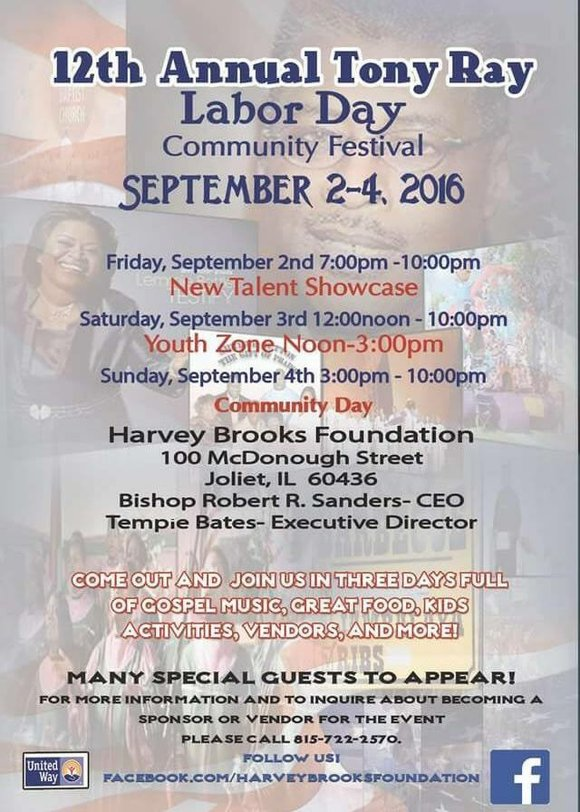 The annual Tony Ray Labor Day Community Festival is this weekend in Joliet. The fest will run from Friday through ...
