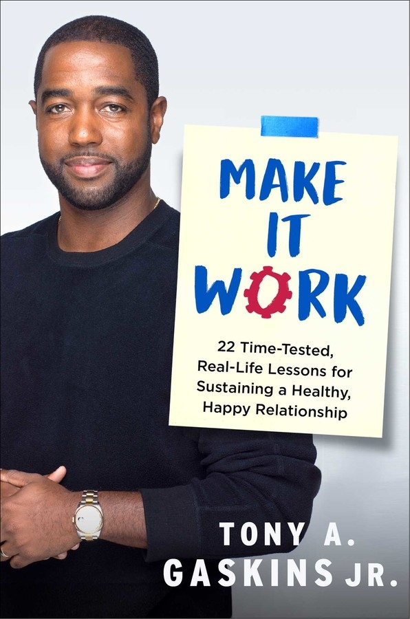 u201cmake it work u201d by tony a  gaskins  jr c 2019  howard books