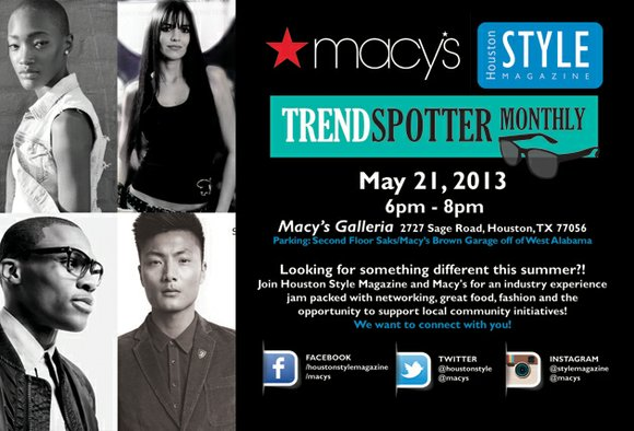 The Trend Spotter summer event series is a platform for Houston Style Magazine and Macy's Sage to provide an awesome ...