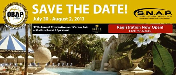 The Organization of Black Aerospace Professionals Inc. (OBAP) will hold its 37th Annual Convention & Career Fair Exposition July 30 ...