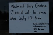 Notice posted July 8 at the Walmart Hiring office in the Stonecrest Marketplace Shopping Center Lithonia