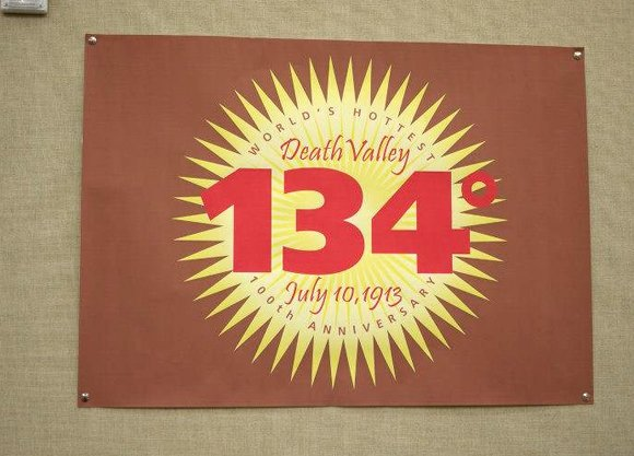 Hottest recorded temperature celebrated  Death Valley National Park celebrated their 100 year unbroken streak for having the hottest recorded temperature on planet earth: 134 degrees.