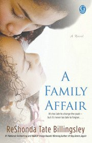 "Though it's a little predictable, ""A Family Affair"" isn't too bad. Author ReShonda Tate Billingsley offers readers a bit of ..."