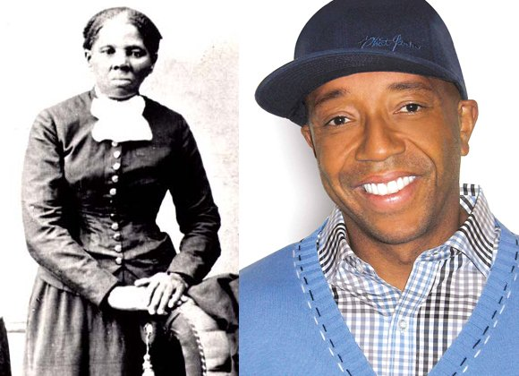 Harriet Tubman and Russell Simmons.