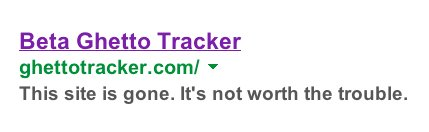 Current Google search for GhettoTracker.com displays the following message.