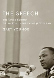 "In The Speech, author Gary Younge explores the history of the ""I have a dream"" speech."