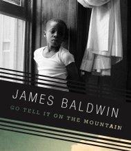 James Baldwin's Go tell it on the Mountain