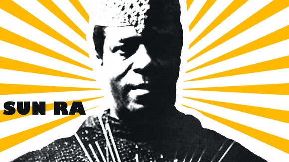 Sun Ra, the first musician to infuse a cosmic philosophy into his free jazz and world music, will turn 100 ...