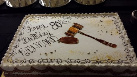 The judge's birthday cake fittingly featured a gavel.