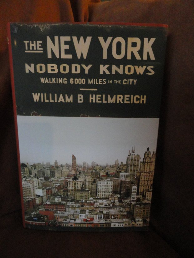 "In The New York Nobody Knows"" Walking 6,000 Miles in the City, author William B. Helmreich took the close-to-home travel concept more than one step further."