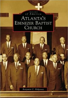 "Longtime church member Benjamin C. Ridgeway will discuss ""Atlanta's Ebenezer Baptist Church"" on Feb. 5 at the Decatur Library."