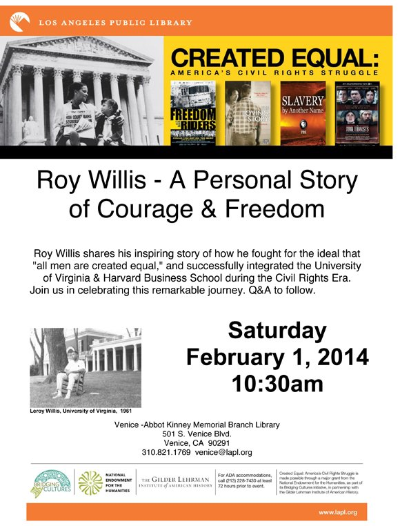 Roy Willis, the first African American graduate of the College of Arts & Sciences at the University of Virginia, and ...