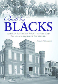 Selden Richmond's vast and varied collection of architecture provides an archive of African-American history.