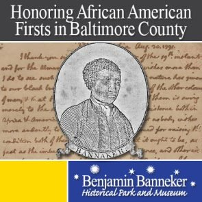 Join the Friends of Benjamin Banneker Historical Park and Museum to celebrate Benjamin Banneker