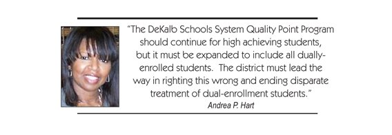 In the DeKalb Schools System, as well as other schools systems statewide, students are awarded Quality Points for taking certain ...