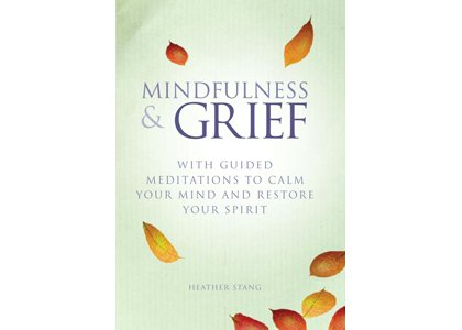 "Maryland author Heather Stang debuts her first book, ""Mindfulness & Grief,"" which helps people navigate the pain of bereavement."