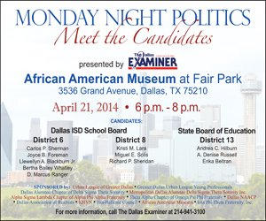 On Monday from 6 p.m. to 8 p.m., The Dallas Examiner will present Monday Night Politics – Meet the Candidates ...