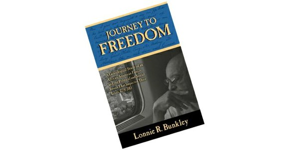 It all began with two documents. The first, said Lonnie R. Bunkley, author of Journey to Freedom, was an accounting ...