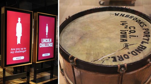 A touch-screen video game at the Oregon History Museum's new exhibit on the legacy of Abraham Lincoln allows visitors to test their knowledge of the 16th president and the Civil War. An Oregon History Museum exhibit on President Lincoln's legacy contains a snare drum played at his funeral in 1865 by William Henry Brooks, a Union soldier and future Portland resident.