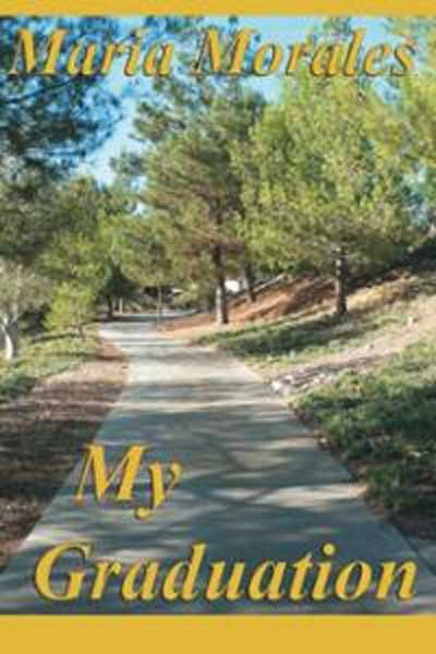 The Palmdale City Library will host a meet and greet with Maria Morales, author of the book My Graduation, at ...