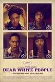 "Film poster for ""Dear White People"""