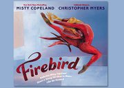 Dancer Misty Copeland co-authored the book Firebird, about a young girl who gains the confidence to overcome her fears.