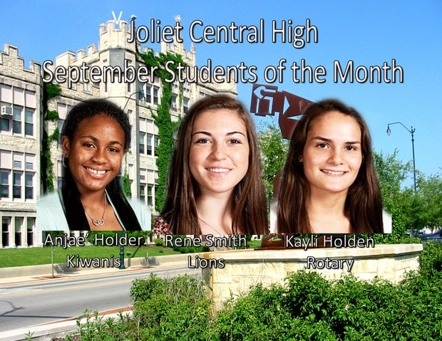 Joliet Central's students of the month for September are Anjae' Holder, Kayli Holden an Rene Smith.