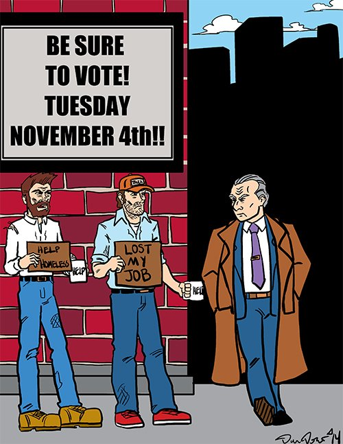 """He might be a big shot now, but on Election Day he's no bigger than we are. One man, one vote!"""