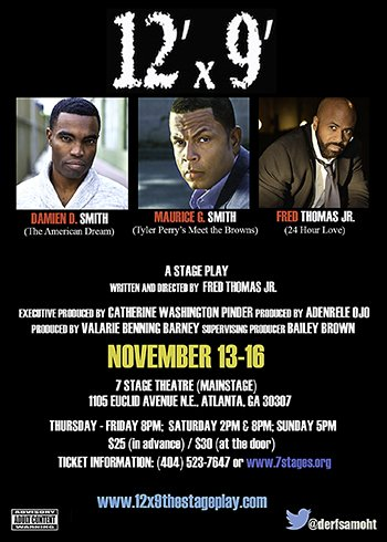 Playwright, actor and director, Fred Thomas Jr.'s, NAACP Award winning stage play, 12'x9' will make its Atlanta, GA debut November ...