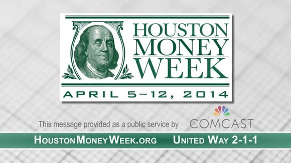 Houston Money Week is a community-wide initiative to empower families and individuals with financial education. This financial education initiative is ...