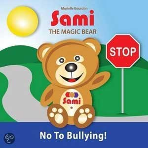 "Author Murielle Bourdon's book, ""Sami the Magic Bear: No to Bullying!"""