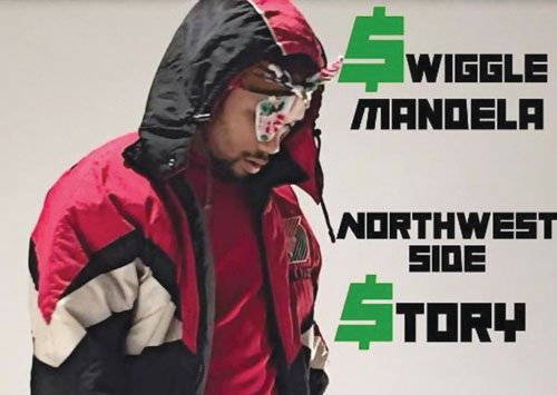 Swiggle Mandela is more than a just a Portland rapper.