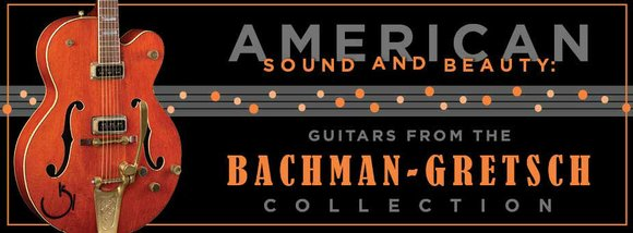 The Country Music Hall of Fame® and Museum will explore the history of the guitar with the exhibition American Sound ...