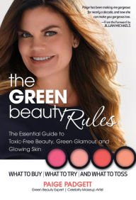 """Finally, a green beauty book written for the glamorous girl. Paige has been a makeup artist for ten years. No ..."