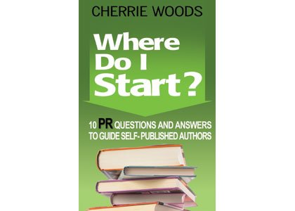 Self-published authors need the tools to compete in today's saturated book market and public relations expert Cherrie Woods' eagerly anticipated ...