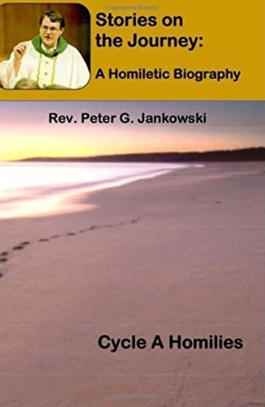 Fr. Jankowski's book is the first of 4 planned volumes based on the homilies he has written during his 20-year career as a priest in Joliet.