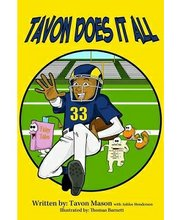 Tavon Mason, a former National Football League wide receiver for the New York Jets hung up his cleats and embraced a new position. In stark contrast to his former position on the field, Mason is now the author of a children's book.