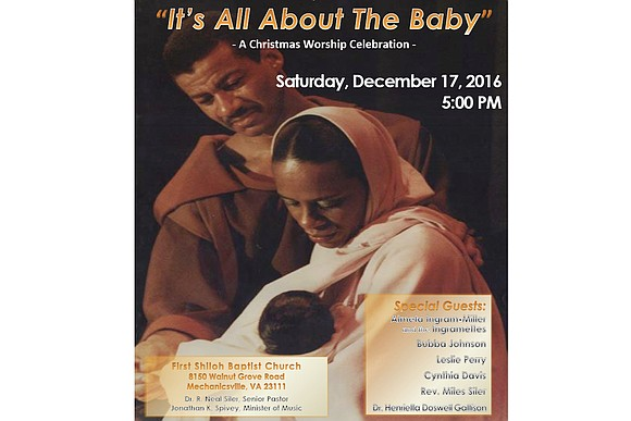 "First Shiloh Baptist Church's music and arts ministries are hosting ""It's All About the Baby,"" a Christmas worship celebration, 5 ..."