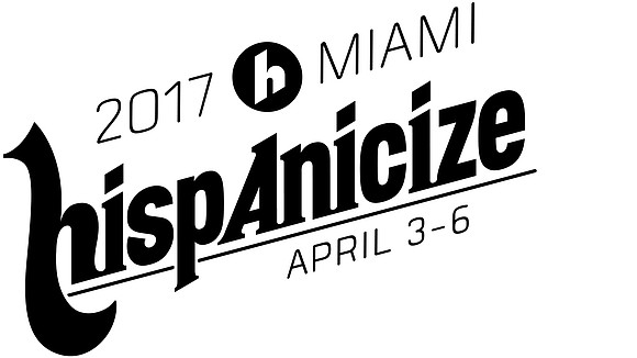 Hispanicize 2017, the iconic 8th annual Latino trends and newsmakers event taking place in Miami from April 3-6, 2017, has ...