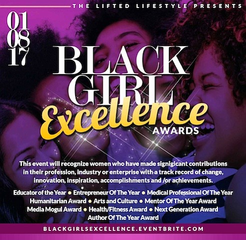 The Lifted Lifestyle has announced the 1st annual BLACK GIRL EXCELLENCE AWARDS to recognize female entrepreneurs of all ages who ...