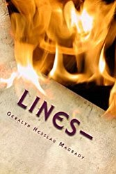 """Geralyn Hesslau Magrady, author of """"Lines"""" and winner of the Soon-to-Be-Famous Illinois Author Award, will visit the Plainfield Public Library ..."""
