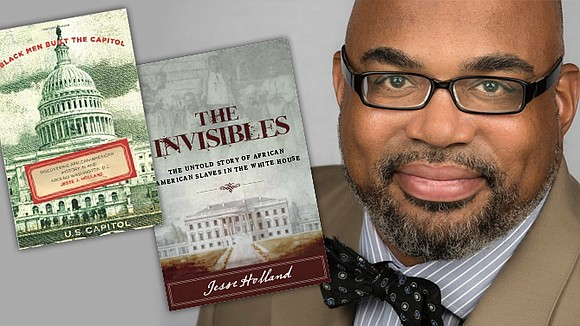 """Jesse J. Holland's latest book """"The Invisibles"""" is about slaves in The White House."""