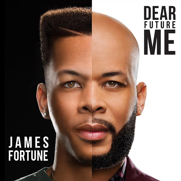 "James Fortune released a new anthem ""Dear Future Me"", the title track to the much-anticipated upcoming new album Dear Future ..."