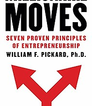 """""""Millionaire Moves"""" by Dr. William F. Pickard"""