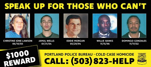 The Portland Police Bureau's Cold Case Homicide Unit is featuring 25 unsolved homicide cases on five billboards throughout the Portland ...