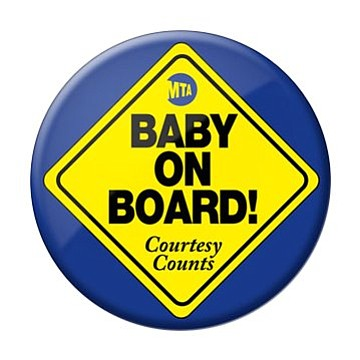 "The ""Baby on Board"" motto works for more than just car commuters. At least that's what the New York Metropolitan ..."