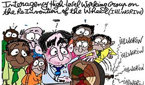 Interagency high level working group brought together on the reinvention of the wheel.  When does such become detrimental to real progress and not just a self defeating process