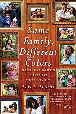 Lori Tharps' youngest daughter is very light-skinned. That fact begins her story because it was recently pointed out by another ...
